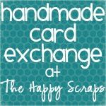 *REMINDER* Handmade Card Exchange