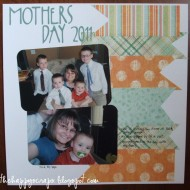 Scrapbook Thursday – Mothers Day 2011