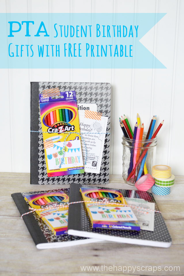 Classroom Birthday Ideas For A Teacher ~ Student birthday gifts with printable the happy scraps