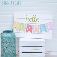 Hello Summer Banner Board