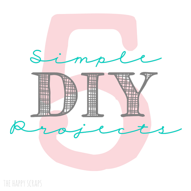 5-simple-diy-projects