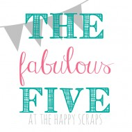 The Fabulous Five – My Favorites