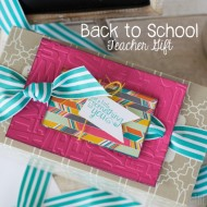 Back to School Teacher Gift with Stampin' Up!