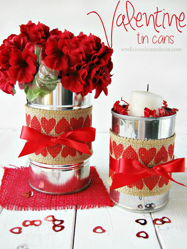 Valentine-Tin-Cans-with-Burlap-Perfect-gift-ideas