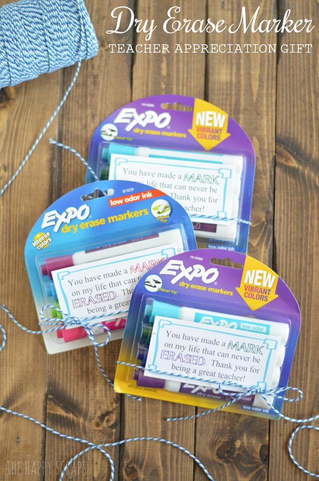 Dry Erase Marker Teacher Appreciation Gift - The Happy Scraps