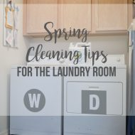 Spring Cleaning Tips & Laundry Room Must Haves