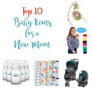 Top 10 Baby Items for a New Mom