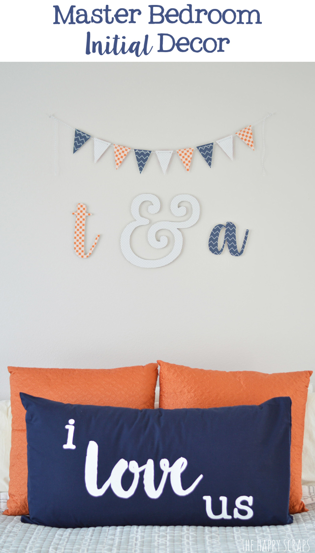 Master Bedroom Wall Decor using your initials. Such a fun way to decorate!