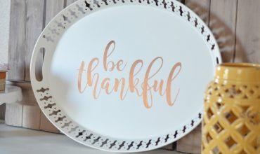 Be Thankful Tray