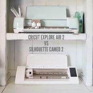 Cricut Explore Air 2 vs. Silhouette Cameo 2