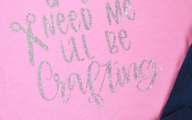 If You Need Me, I'll Be Crafting Glitter Tee