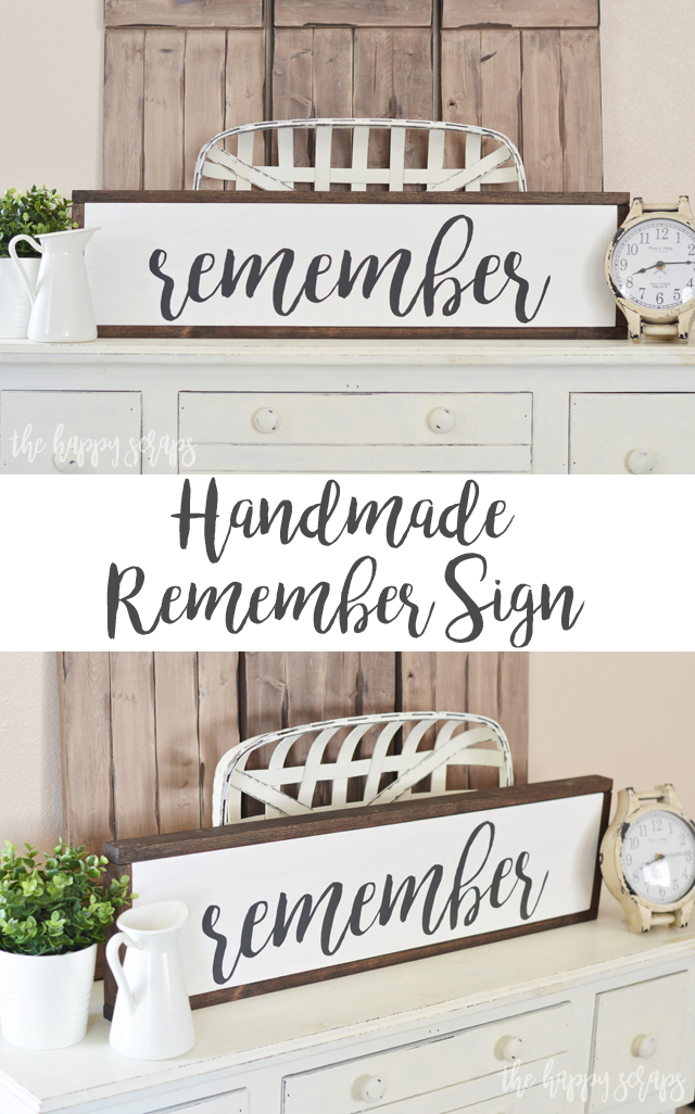 With this Handmade Remember Sign tutorial, you can create any kind of sign for your home. These signs are fun & easy to make & completely customizable!