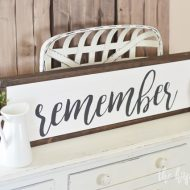 Handmade Remember Sign