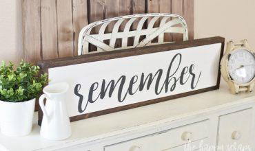 Handmade Remember Sign