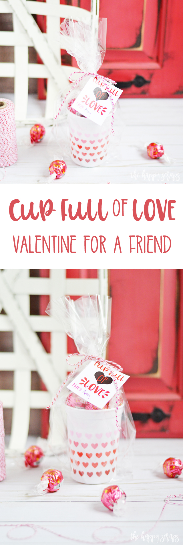 Anyone will love recieving this Cup Full of Love Valentine + Printable for Valentine's Day. Make them for friends, neighbors, kids or significant others.