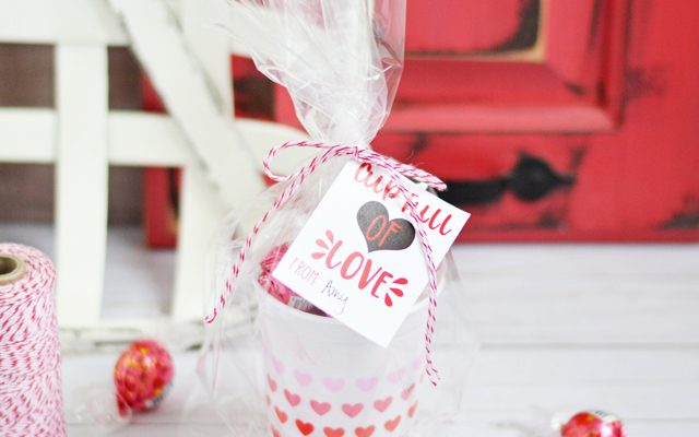Cup Full of Love Valentine + Printable