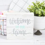 Welcome to our Home Farmhouse Sign