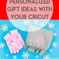 25 Personalized Gift Ideas with your Cricut